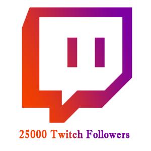 25000 Twitch Followers